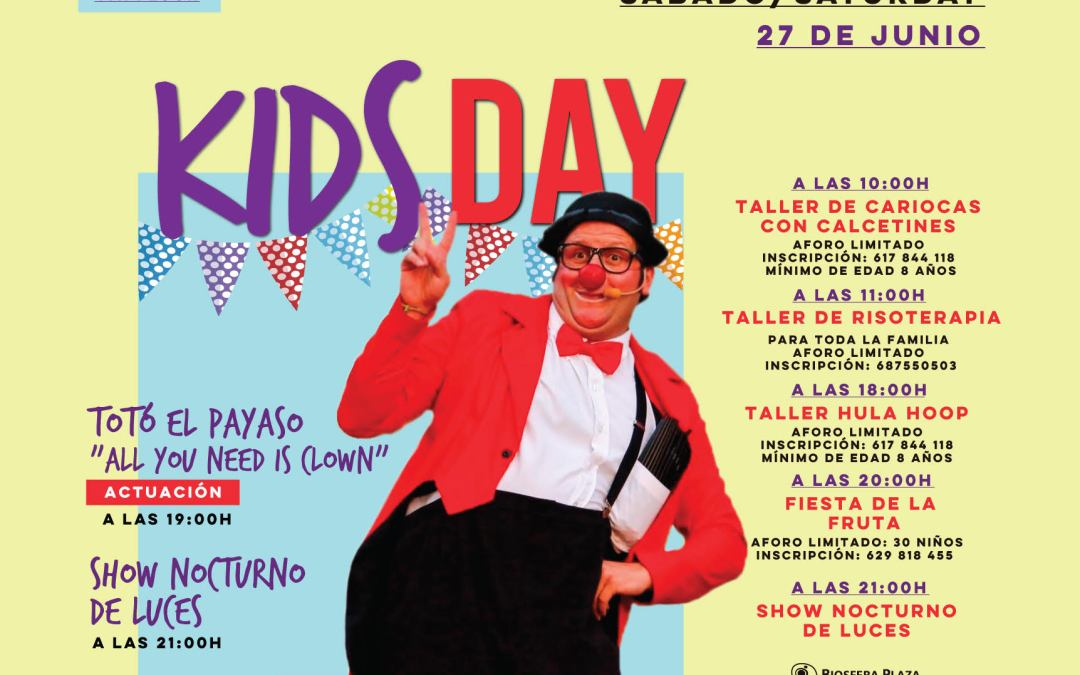 Kids Day en Biosfera Plaza, sábado 27 de junio.