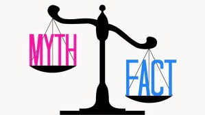 myth and facts