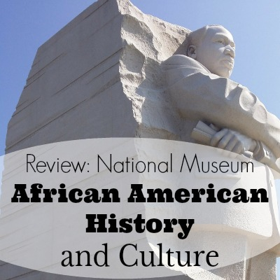 Review: The National Museum of African American History and Culture