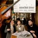 """Insolit Trio - """"Insolit Trio"""""""