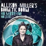 "Allison Miller - ""No Morphine, No Lilies"""