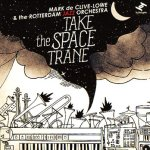 "Mark de Clive-Lowe - ""Take the Space Trane"""