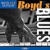 """Boyd Lee Dunlop - """"Boyd's Blues"""""""