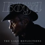 "Boyd Lee Dunlop - ""The Lake Reflections"""