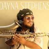 """Dayna Stephens - """"That Nepenthetic Place"""""""