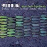 "Emilio Teubal - ""Musica Para un Dragon Dormido"""
