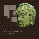 "Will Martina - ""Modular Living By Design"""