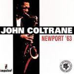 "John Coltrane - ""Newport '63"""