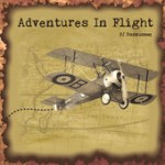 "PJ Rasmussen - ""Adventures In Flight"""