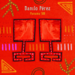 "Danilo Perez - ""Panama 500"""