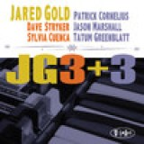 "Jared Gold - ""JG3+3"""