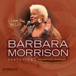 "Barbara Morrison - ""I Love You, Yes I Do"""