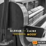 "Ernst Glerum & Uri Caine - ""Sentimental Mood"""