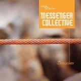 """Jason Steele's Messenger Collective - """"Vol.1 Wirewalker"""""""