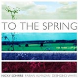 "Nicky Schrire - ""To the Spring"""