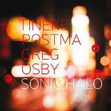 "Greg Osby and Tineke Postma - ""Sonic Halo"""