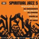 "Various Artists - ""Spiritual Jazz 5- The World"""
