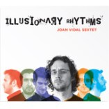 "Joan Vidal - ""Illusionary Rhythms"""