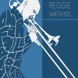 "Reggie Watkins - ""One for Miles, One for Maynard"""