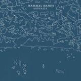 "Mammal Hands - ""Animalia"""
