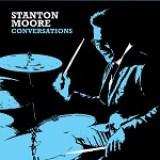"Stanton Moore - ""Conversations"""