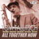 "Tom Tallitsch - ""All Together Now"""