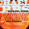 "Michael Gibbs NDR Big Band - ""Play a Bill Frisell Set List"""
