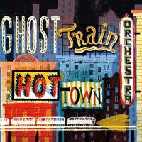 "Ghost Town Orchestra - ""Hot Town"""