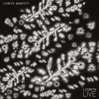 "Lisbeth Quartett - ""Lisbeth Live"""