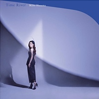"Miho Hazama - ""Time River"""