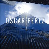 "Oscar Perez - ""Prepare a Place For Me"""