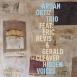 Aruan Ortiz - Hidden Voices
