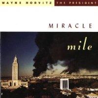 """Wayne Horvitz - """"Miracle Mile"""""""