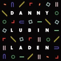 "Danny Lubin-Laden - ""Danny Lubin-Laden"""
