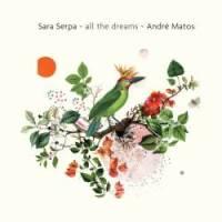 sara-serpa-and-andre-matos-all-the-dreams