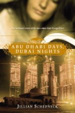 Abu Dhabi Days, Dubai Nights Kindle Edition by Jillian Schedneck