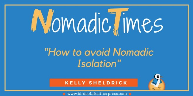 Nomadic Times How to Avoid Nomadic Isolation