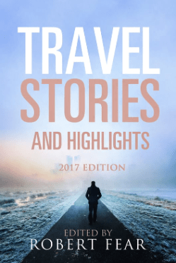 Robert Fear Travel Stories and Highlights