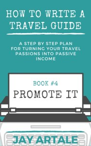 How to Write A Travel Guide Series cover Jay Artale Promote It