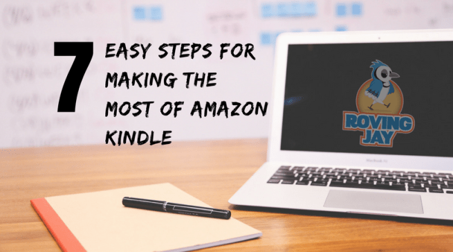 7 easy steps for making the most of Amazon Kindle