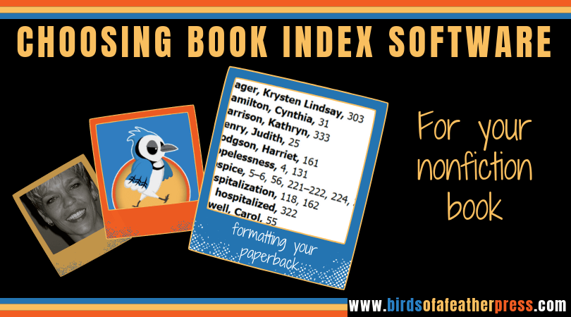Choosing Book Index Software & Options for your nonfiction