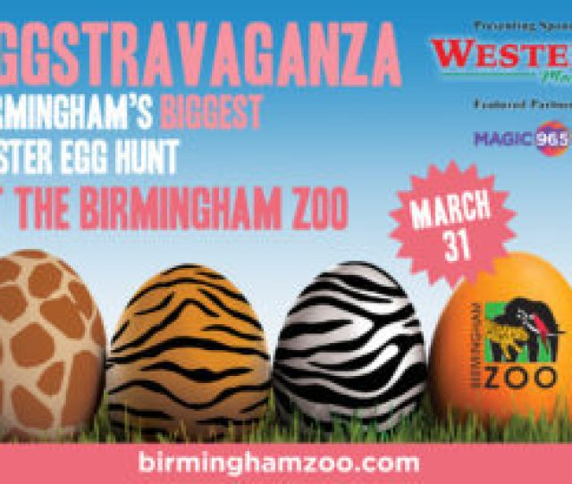 Hop On Over To Birminghams Biggest Easter Egg Hunt Eggstravaganza At The Birmingham Zoo Join The Easter Bunny And His Friends During This Rain Or Shine