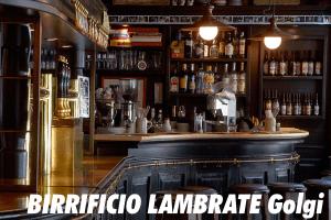 Birrificio Lambrate Golgi Milano zona 3 Città Studi