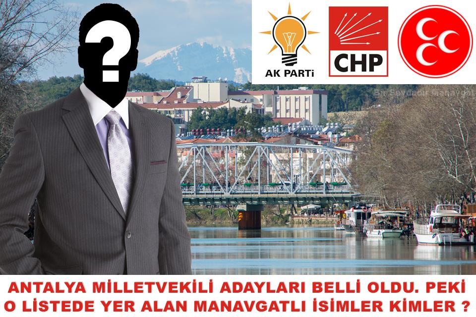 akp-chp-mhp-manavgatli-milletvekili-adaylari