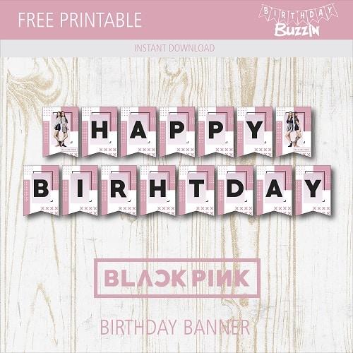 Free Printable Blackpink Birthday Banner Birthday Buzzin