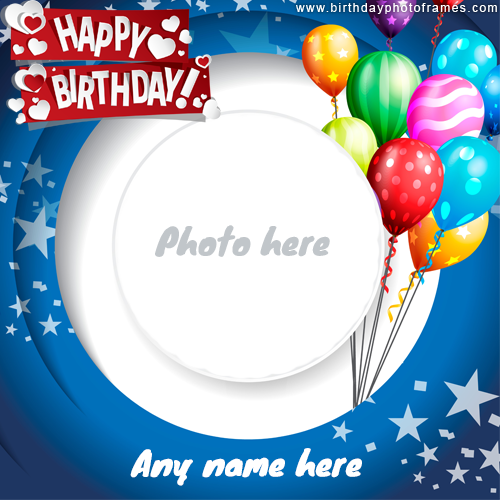 Happy Birthday Balloon Card For Kids With Name And Photo Edit