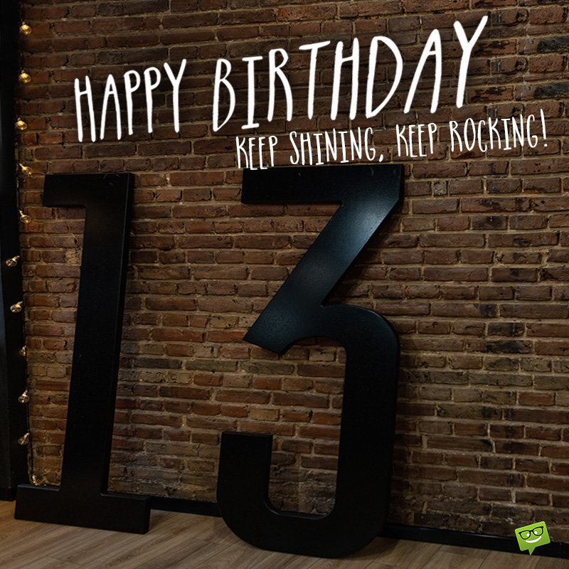 Happy 13th Birthday Messages For A True Milestone