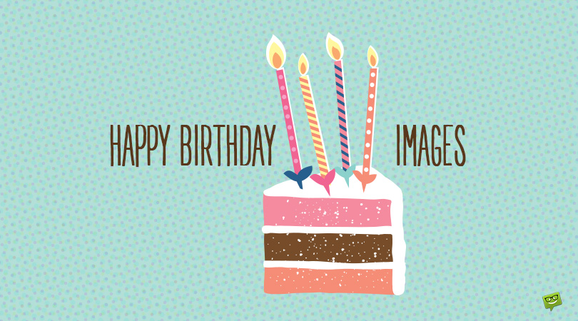 300 Happy Birthday Images For Free Download Instant Sharing
