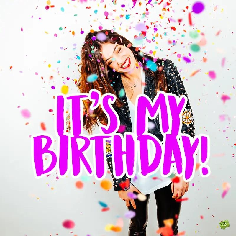 It S My Birthday My Status Updates For Facebook