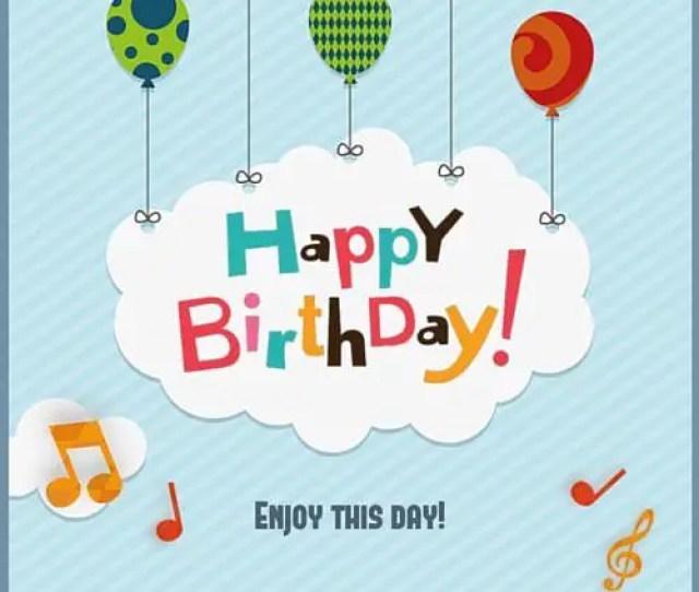 Happy Birthday Enjoy This Day